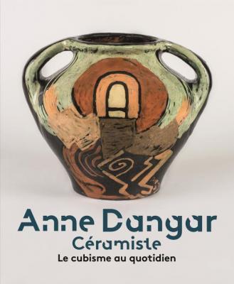 anne-dangar-cEramiste-le-cubisme-au-quotidien