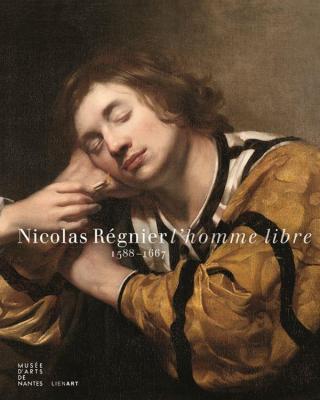 nicolas-rEgnier-l-homme-libre-1588-1667