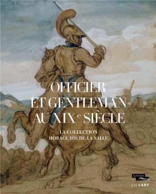 officier-et-gentleman-au-xixE-siecle-la-collection-his-de-la-salle