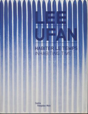 lee-ufan-habiter-le-temps-inhabiting-time