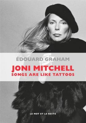 joni-mitchell-songs-are-like-tattoos