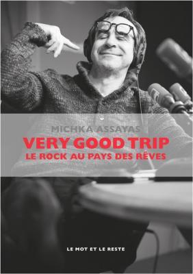 very-good-trip-le-rock-au-pays-des-rEves
