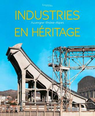 industries-en-hEritage-auvergne-rhOne-alpes