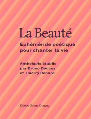 la-beautE-EphEmEride-poEtique-pour-chanter-la-vie