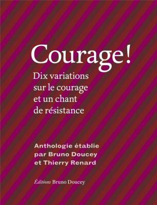 courage-!-dix-variations-sur-le-courage-et-un-chant-de-rEsistance