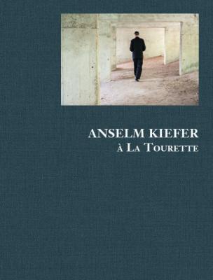anselm-kiefer-À-la-tourette