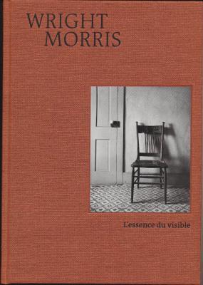 wright-morris-l-essence-du-visible