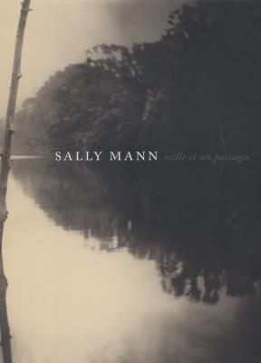 sally-mann-mille-et-un-passages