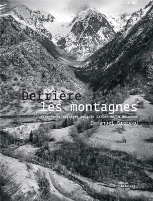 emmanuel-breteau-derriEre-les-montagnes-visages-et-paysages-dans-la-vallEe-de-la-roizonne
