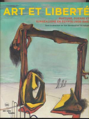 art-et-libertE-rupture-guerre-et-surrEalisme-en-Egypte-1938-1948-