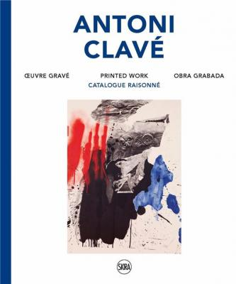 antoni-clavE-oeuvre-gravE-catalogue-raisonnE-printed-work-obra-grabada