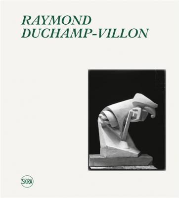 raymond-duchamp-villon-1876-1918-fr-en-catalogue-raisonne-de-l-oeuvre-sculpte-et-inventaire-de