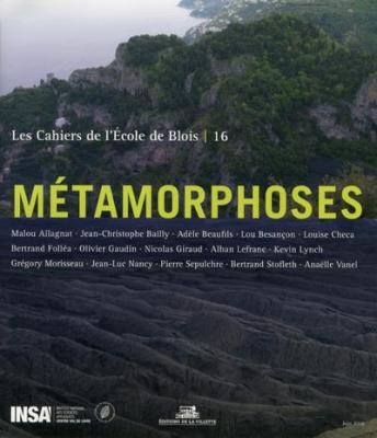 les-cahiers-de-l-Ecole-de-blois-n°-16-mEtamorphoses