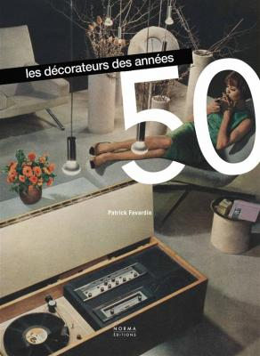 les-dEcorateurs-des-annEes-50