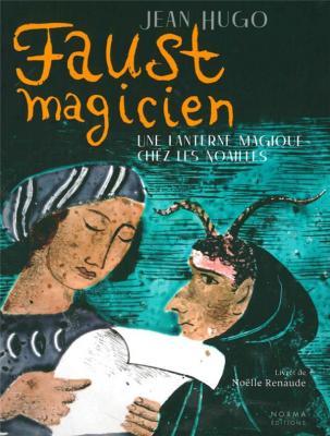 jean-hugo-faust-magicien-une-lanterne-magique-chez-les-noailles