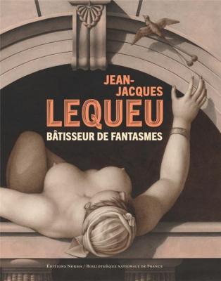 jean-jacques-lequeu-bÂtisseur-de-fantasmes