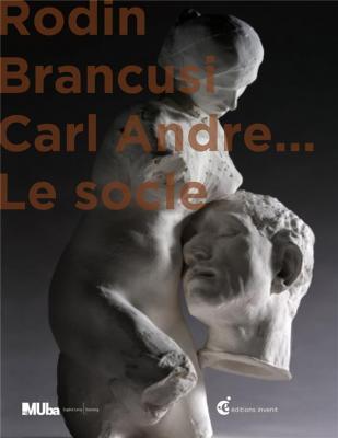 rodin-brancusi-et-carl-andre-le-socle