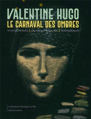 valentine-hugo-le-carnaval-des-ombres