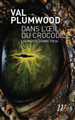 dans-l-oeil-du-crocodile-l-humanite-comme-proie