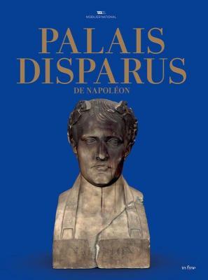 palais-disparus-de-napoleon-tuileries-saint-cloud-meudon
