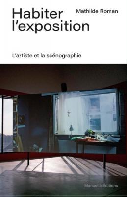 habiter-l-exposition-l-artiste-et-la-scEnographie