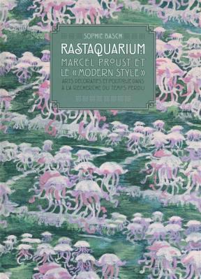 rastaquarium-marcel-proust-et-le-modern-style