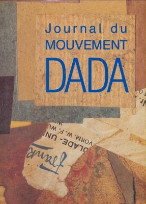 journal-du-mouvement-dada-1915-1923-