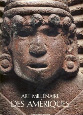 art-millEnaire-des-amEriques-de-la-decouverte-a-l-admiration