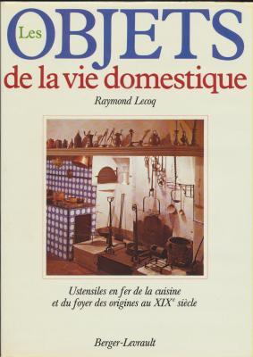 les-objets-de-la-vie-domestique-ustensiles-en-fer-de-la-cuisine-et-du-foyer-
