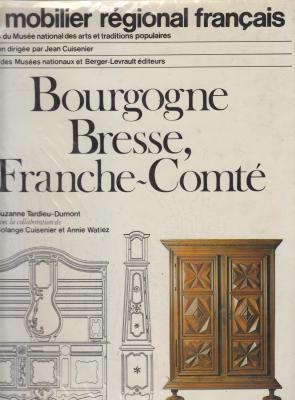 le-mobilier-rEgional-franÇais-bourgogne-bresse-franche-comtE