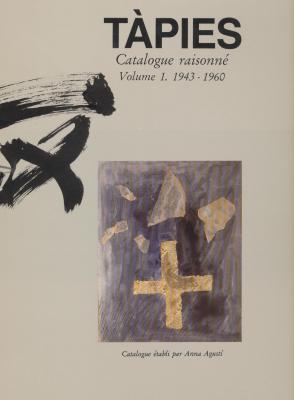 tapies-catalogue-raisonne-volume-1-1943-1960-