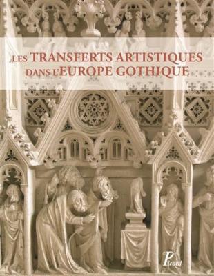 les-transferts-artistiques-dans-l-europe-gothique
