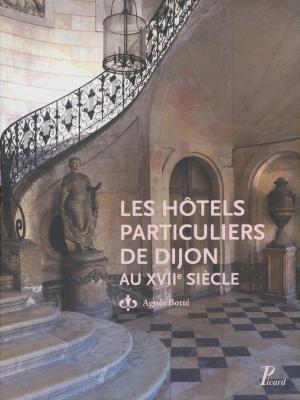 les-hOtels-particuliers-de-dijon-au-xviie-siEcle