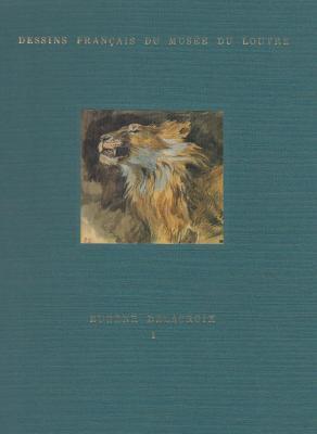 eugEne-delacroix-dessins-franÇais-du-musEe-du-louvre-2-volumes