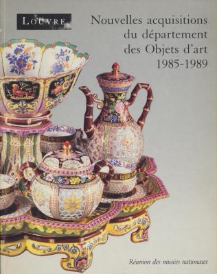 nouvelles-acquisitions-du-dEpartement-des-objets-d-art-1985-1989