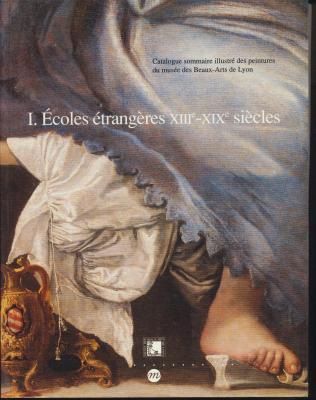 catalogue-sommaire-illustrE-du-musEe-des-beaux-arts-de-lyon-i-Ecoles-EtrangEres-xiiie-xixe-siEcle