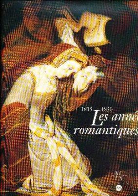 les-annEes-romantiques-la-peinture-franÇaise-1815-1850