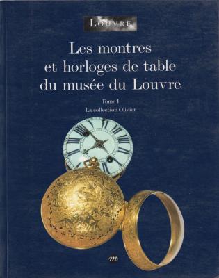 les-montres-et-horloges-de-table-du-musee-du-louvre-tome-1-la-collection-olivier-