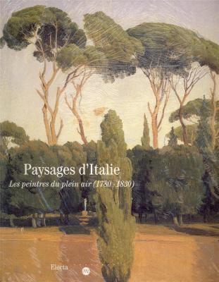 paysages-d-italie-les-peintres-du-plein-air-1780-1830-