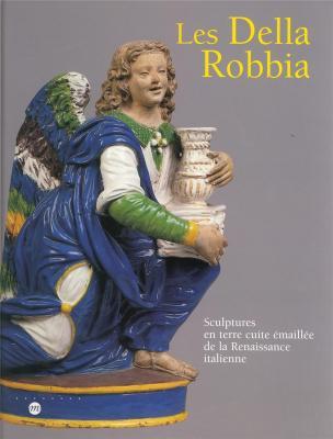 les-della-robbia-sculptures-en-terre-cuite-emaillee-de-la-renaissance-italienne