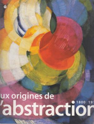 aux-origines-de-l-abstraction-1800-1914-