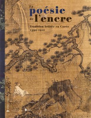 la-poesie-de-l-encre-tradition-lettree-en-coree-1392-1910