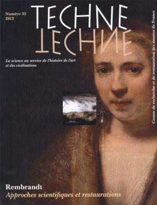 techne-n-35-2012-rembrandt-approches-scientifiques-et-restaurations-la-science-au-service-de-l-his