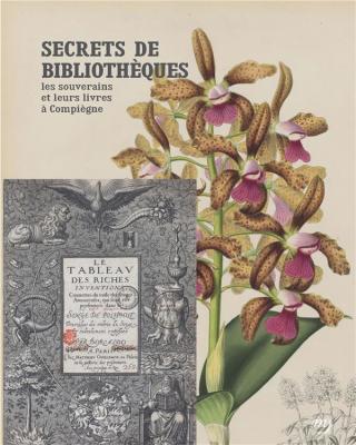 secrets-de-bibliothEques-les-souverains-et-leurs-livres-À-compiEgne