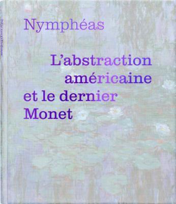 nymphEas-l-abstraction-amEricaine-et-le-dernier-monet