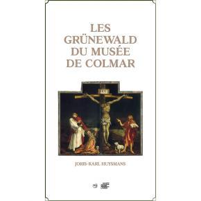 les-grUnewald-du-musEe-de-colmar