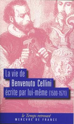 la-vie-de-benvenuto-cellini-ecrite-par-lui-meme-1500-1571-