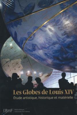 les-globes-de-louis-xiv-Etude-artistique-historique-et-matErielle