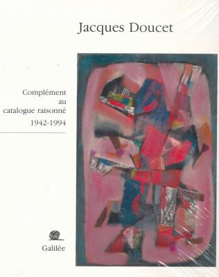 jacques-doucet-complement-au-catalogue-raisonne-1942-1994