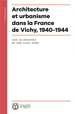 architecture-et-urbanisme-dans-la-france-de-vichy